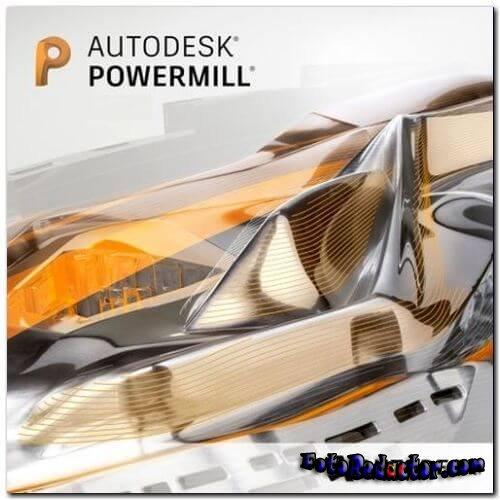 Autodesk Powermill 2021 (русская версия) скачать бесплатно торрент
