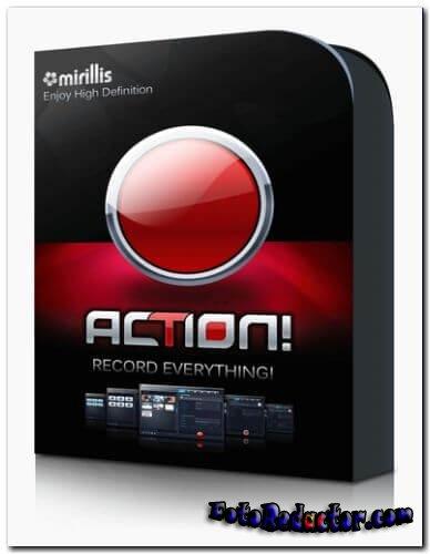 Mirillis Action! (крякнутый на русском) скачать бесплатно торрентом